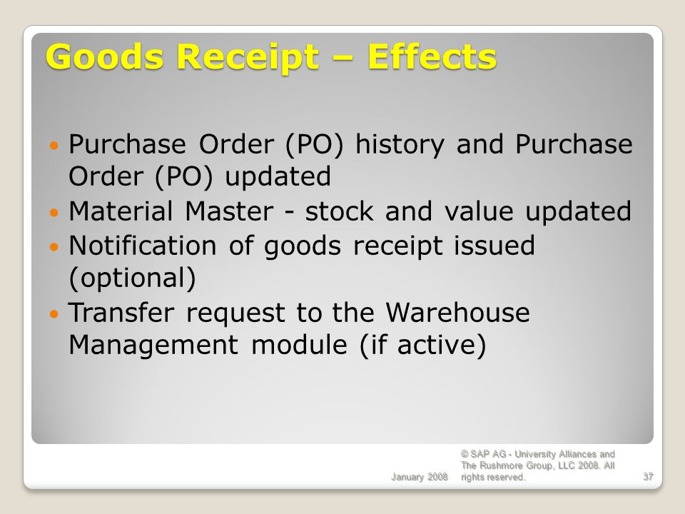 Goods Receipt – Effects