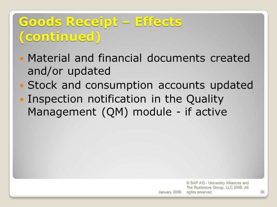 Goods Receipt – Effects (continued)