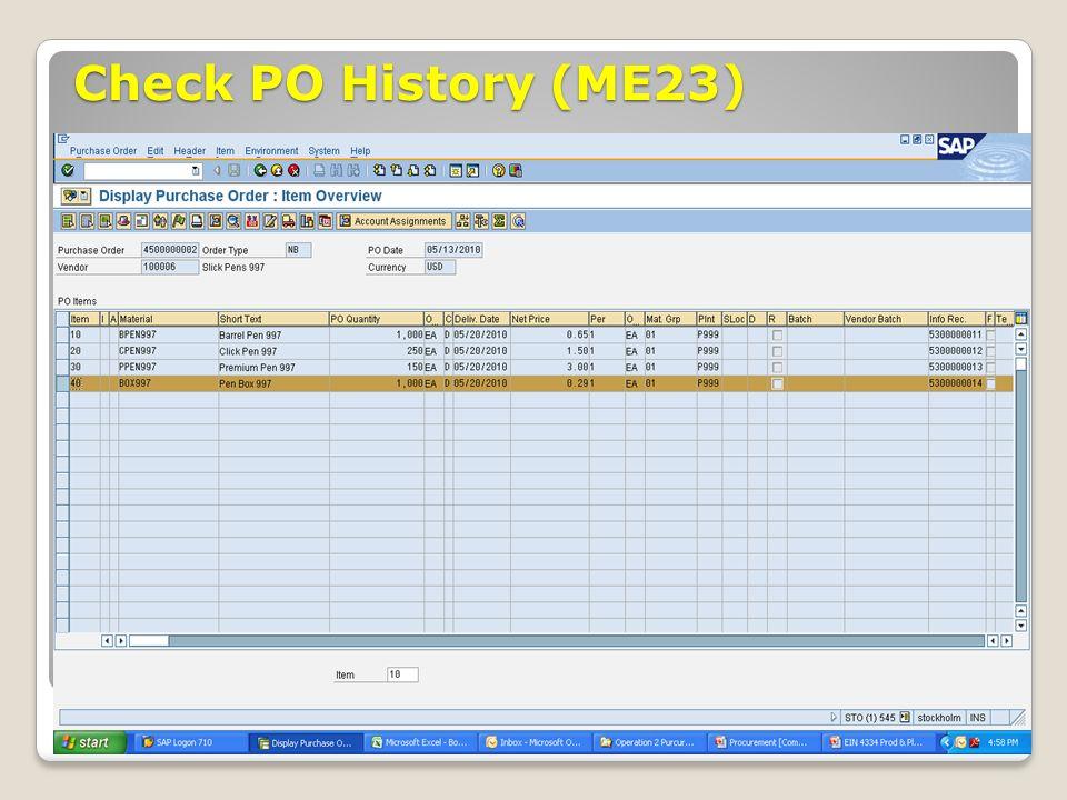Check PO History (ME23) ECC 6.0 January 2008