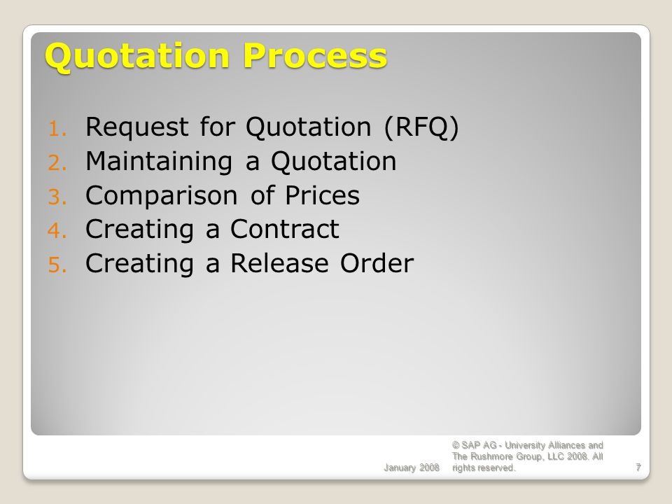Quotation Process Request for Quotation (RFQ) Maintaining a Quotation