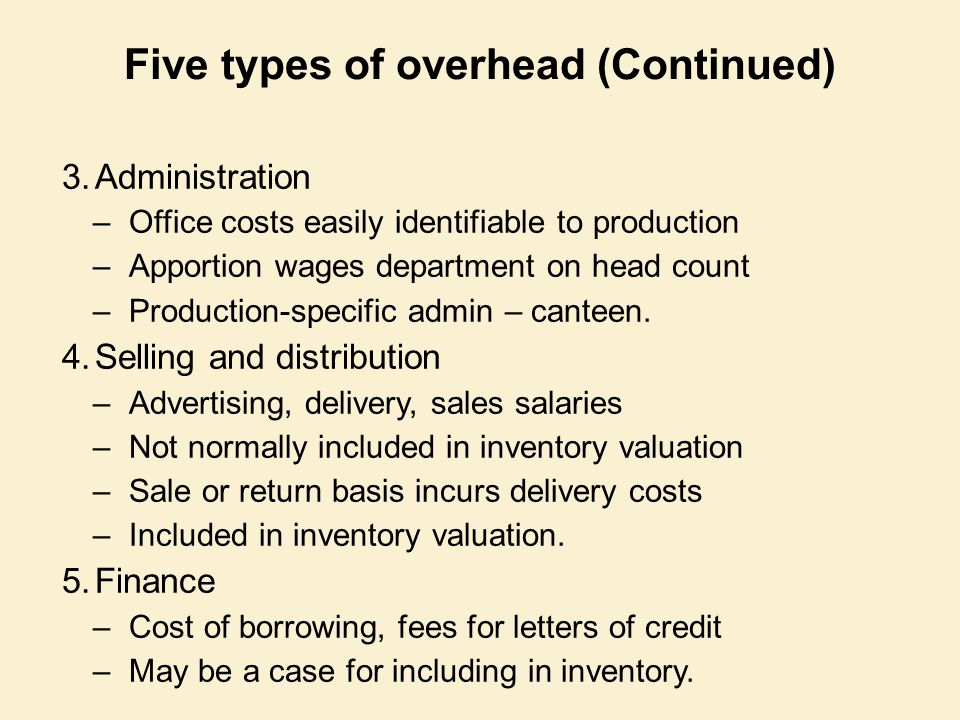 Five types of overhead (Continued)