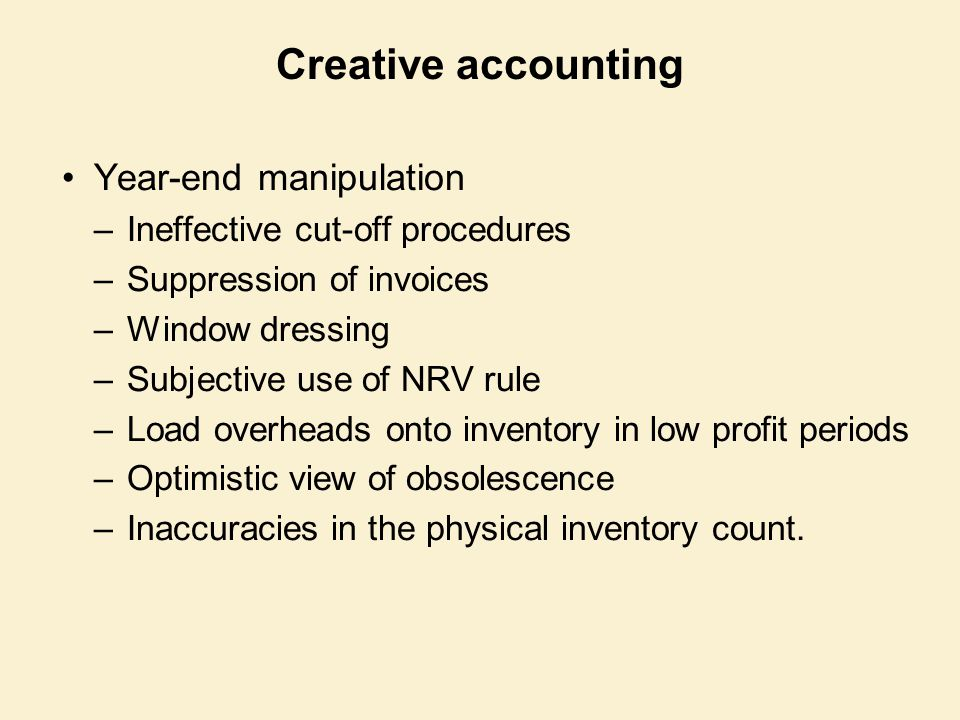 Creative accounting Year-end manipulation