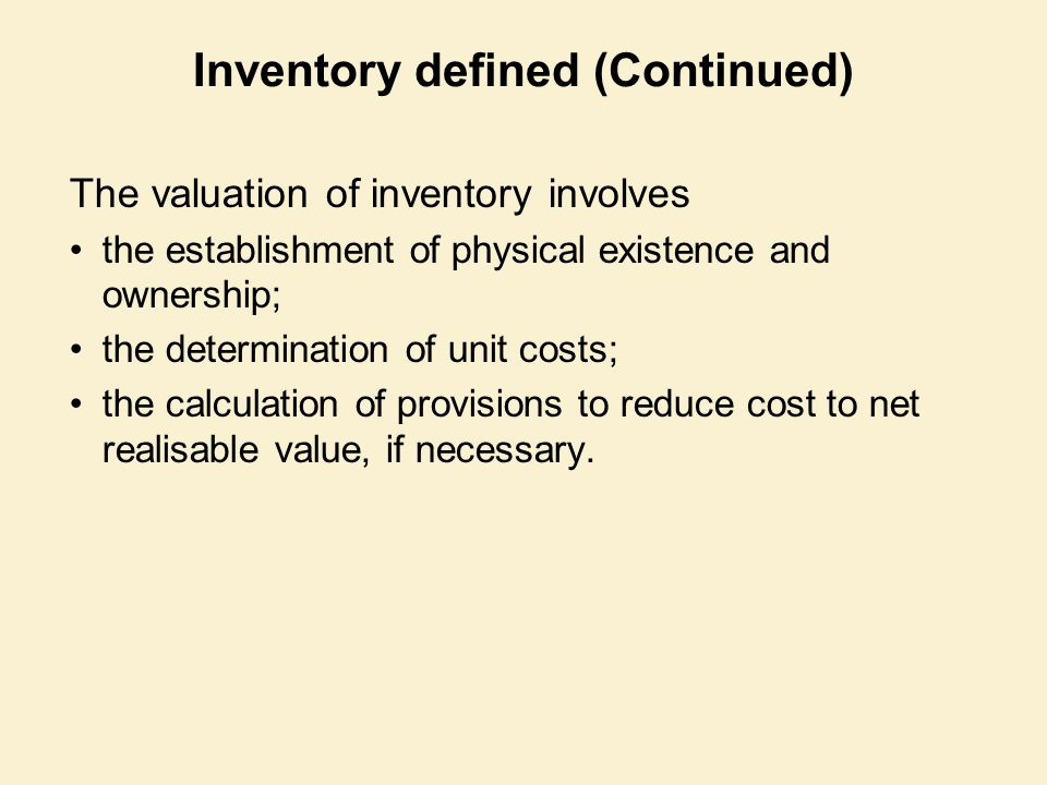Inventory defined (Continued)