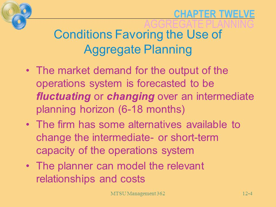 Conditions Favoring the Use of Aggregate Planning