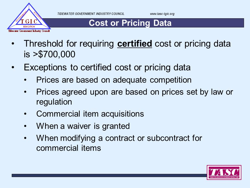 Threshold for requiring certified cost or pricing data is >$700,000