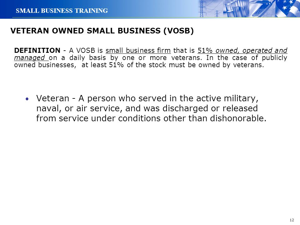 VETERAN OWNED SMALL BUSINESS (VOSB)