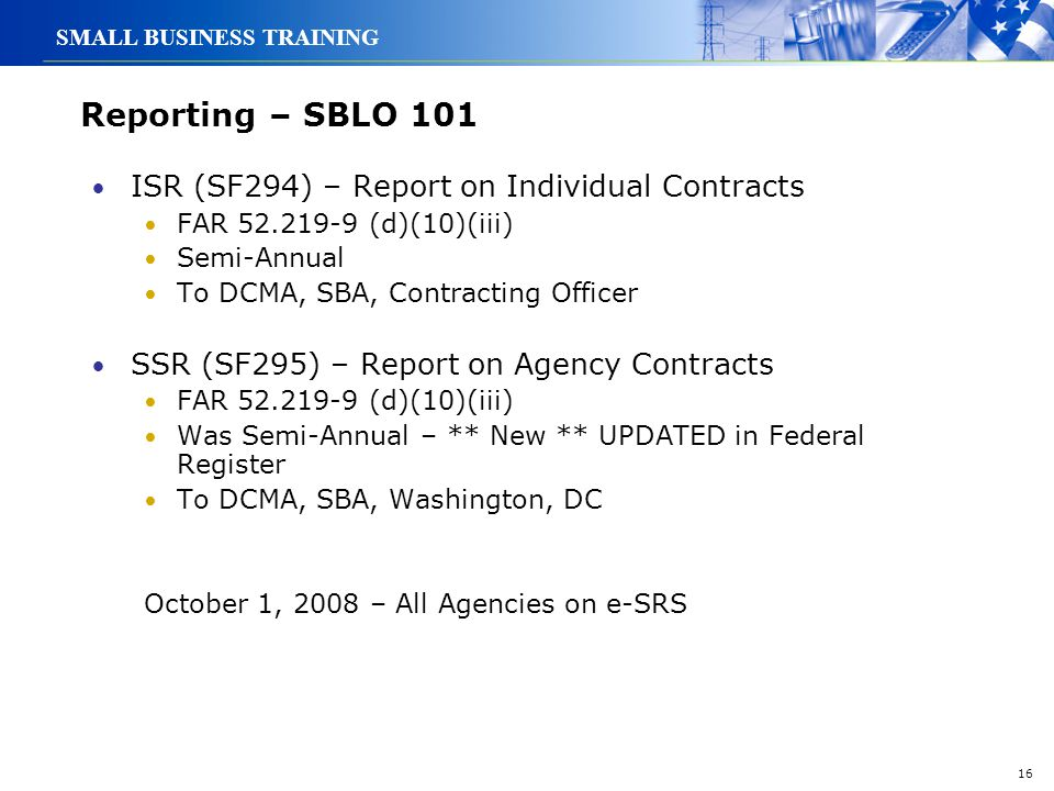 Reporting – SBLO 101 ISR (SF294) – Report on Individual Contracts
