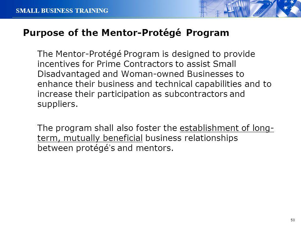 Purpose of the Mentor-Protégé Program