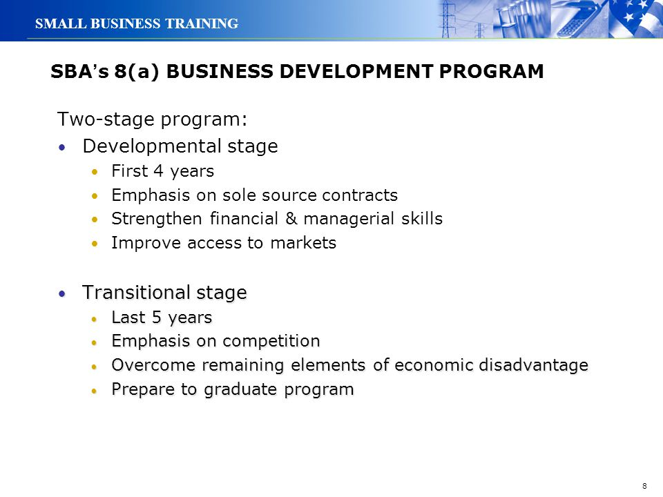 SBA's 8(a) BUSINESS DEVELOPMENT PROGRAM