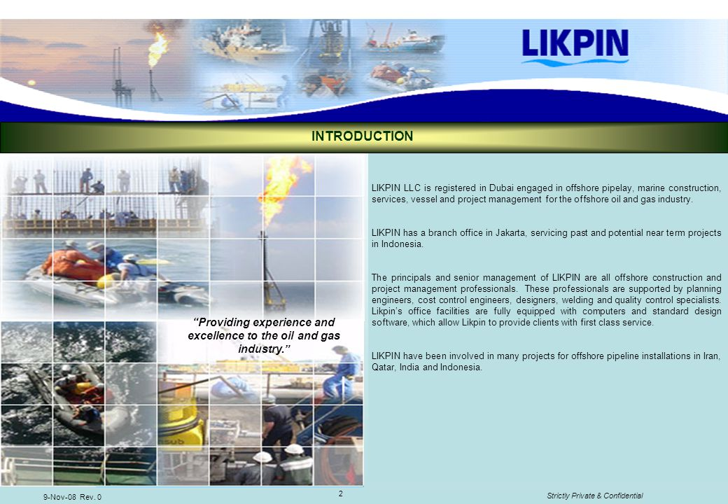 Providing experience and excellence to the oil and gas industry.