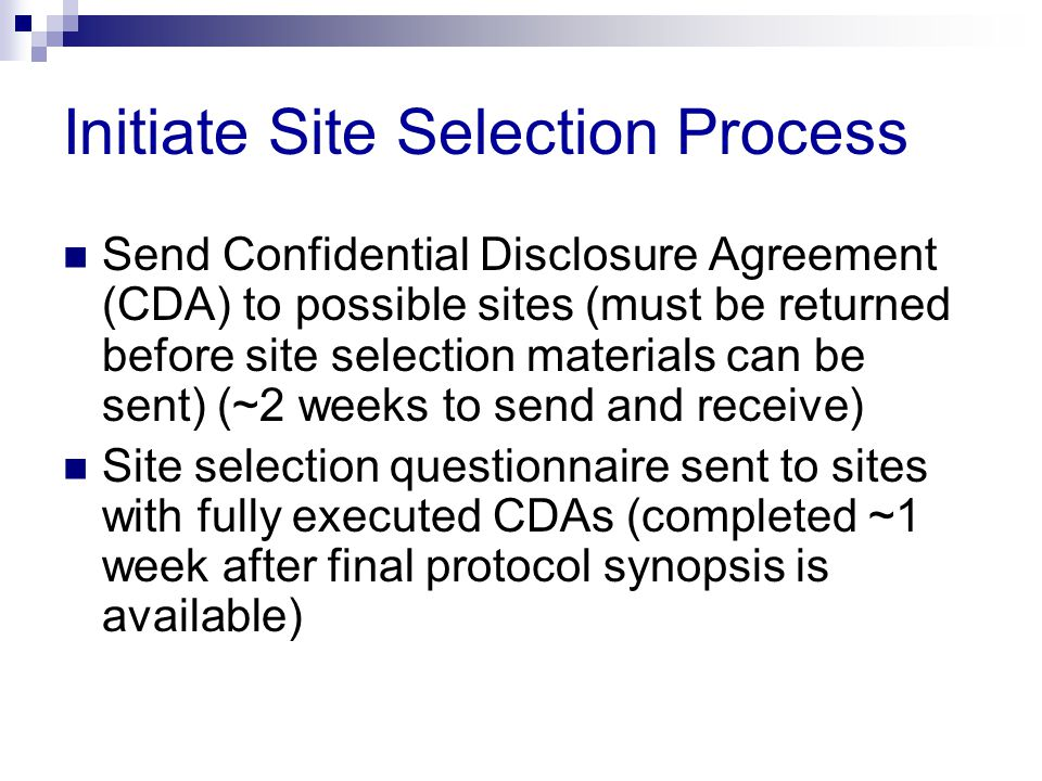 Initiate Site Selection Process