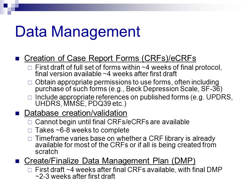 Data Management Creation of Case Report Forms (CRFs)/eCRFs