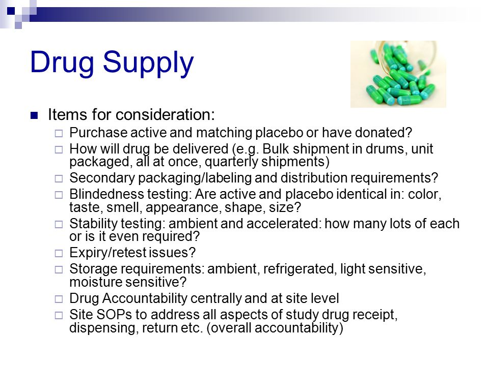 Drug Supply Items for consideration: