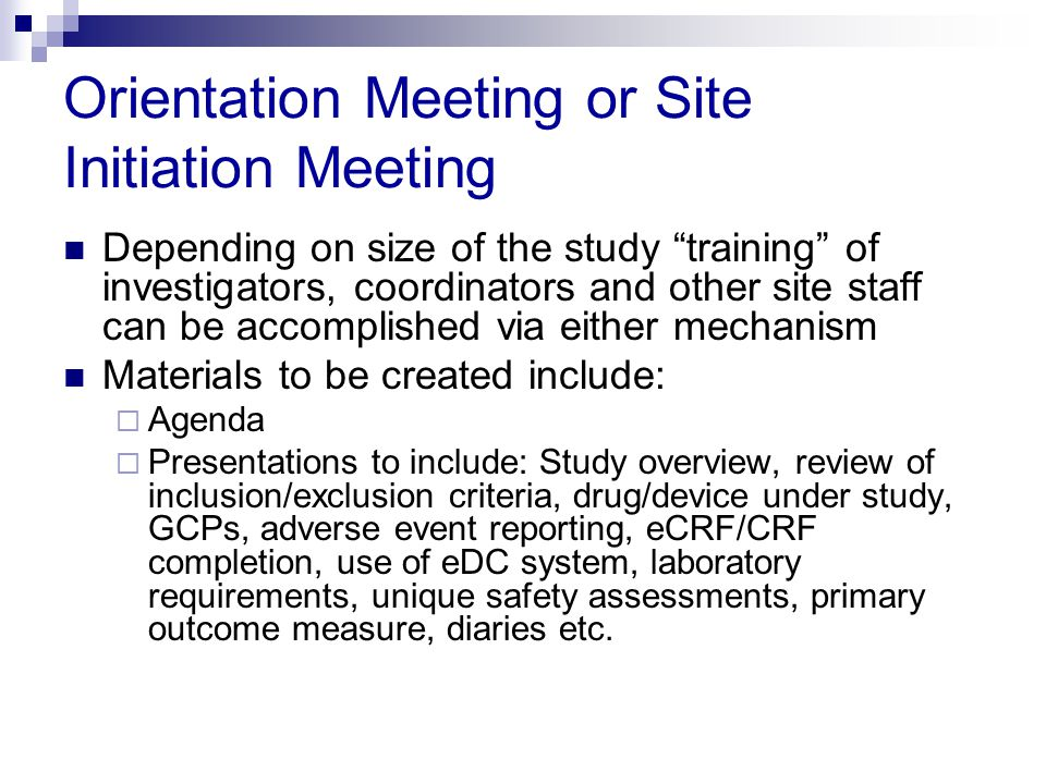 Orientation Meeting or Site Initiation Meeting
