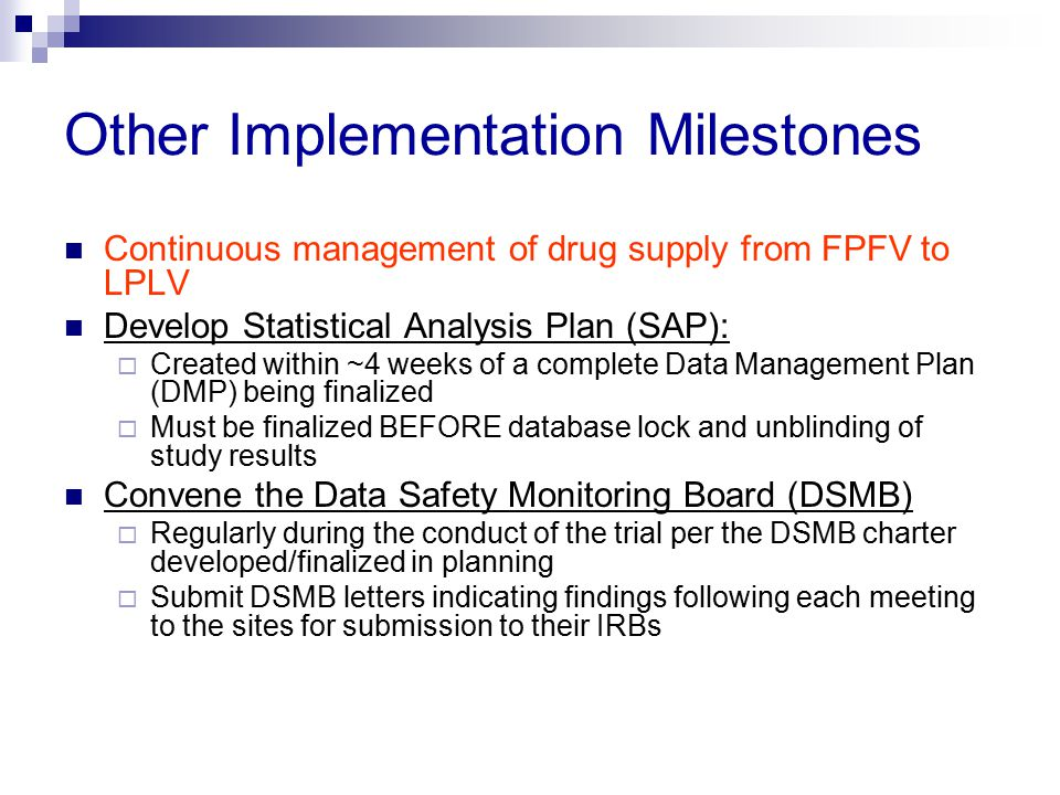Other Implementation Milestones