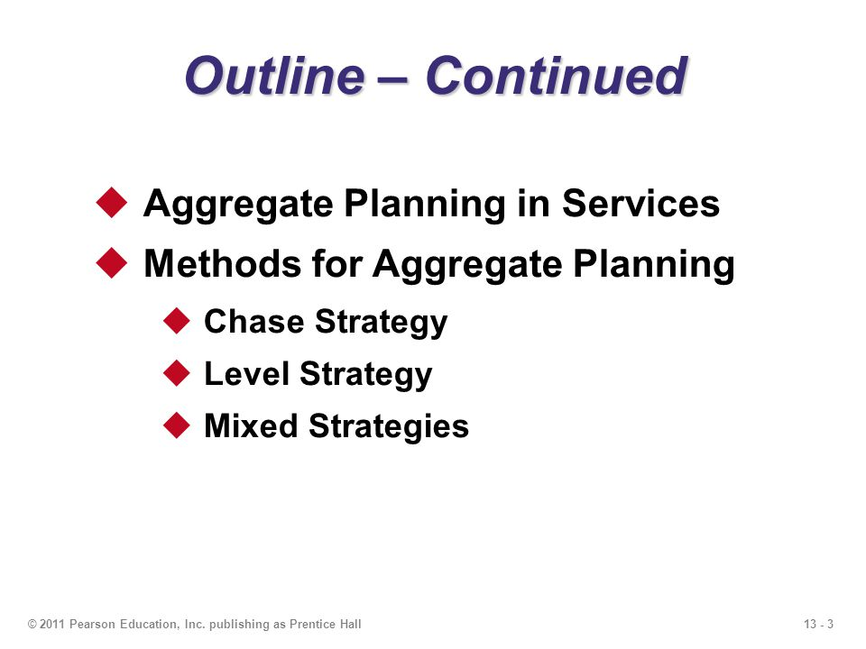 Outline – Continued Aggregate Planning in Services