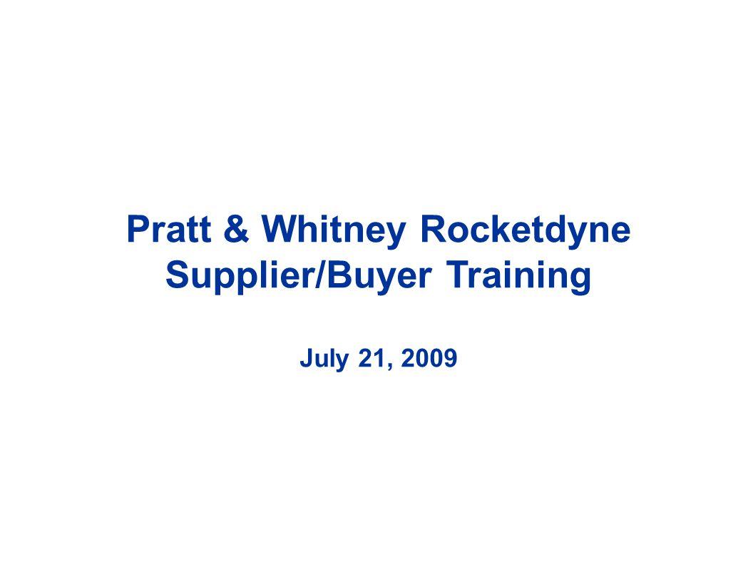 Pratt & Whitney Rocketdyne Supplier/Buyer Training