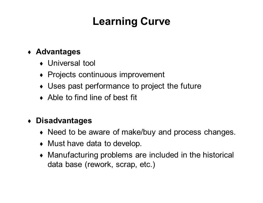 Learning Curve Advantages Universal tool