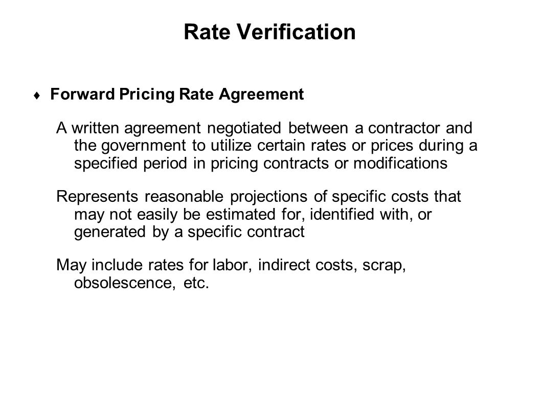 Rate Verification Forward Pricing Rate Agreement