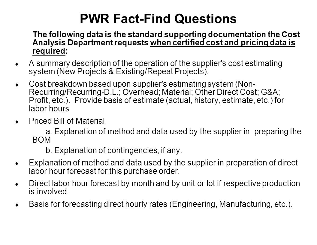 PWR Fact-Find Questions