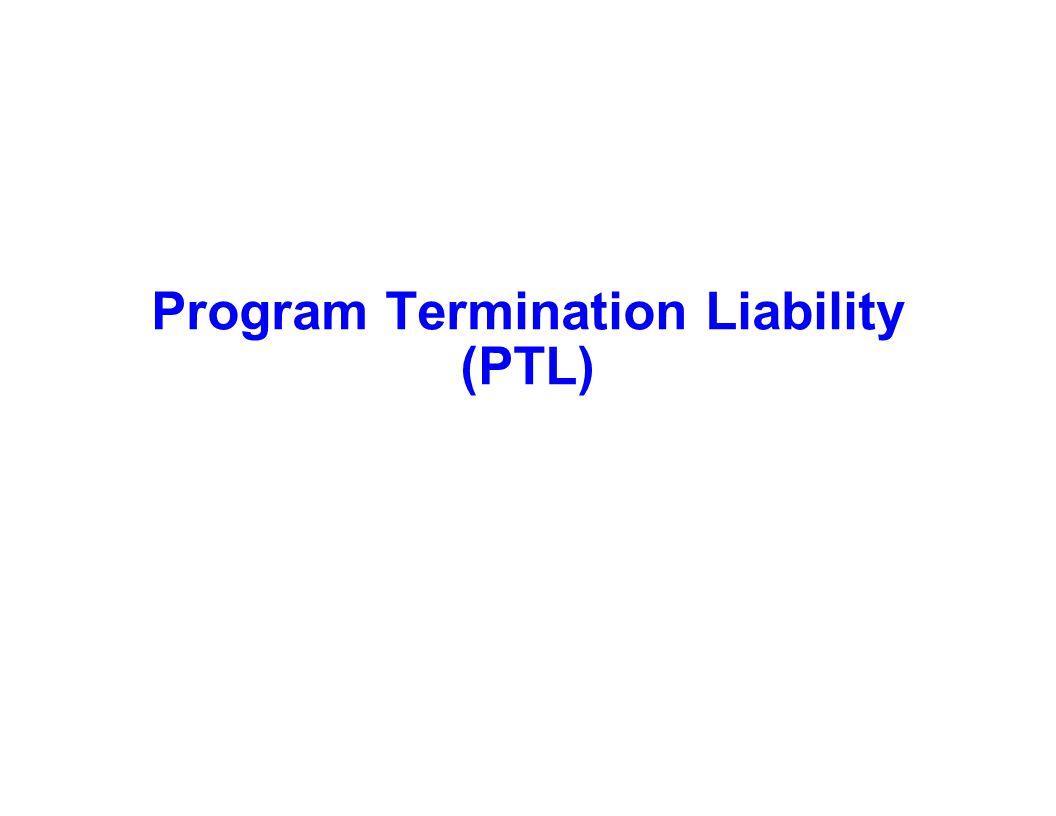Program Termination Liability (PTL)