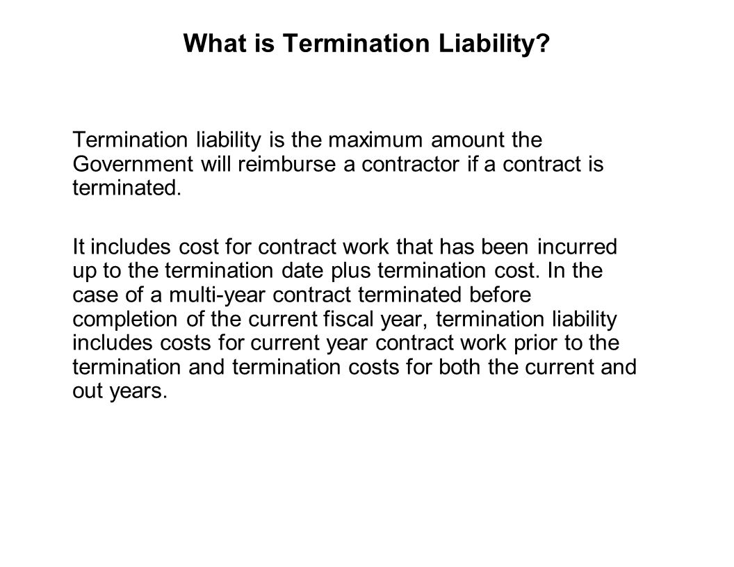 What is Termination Liability