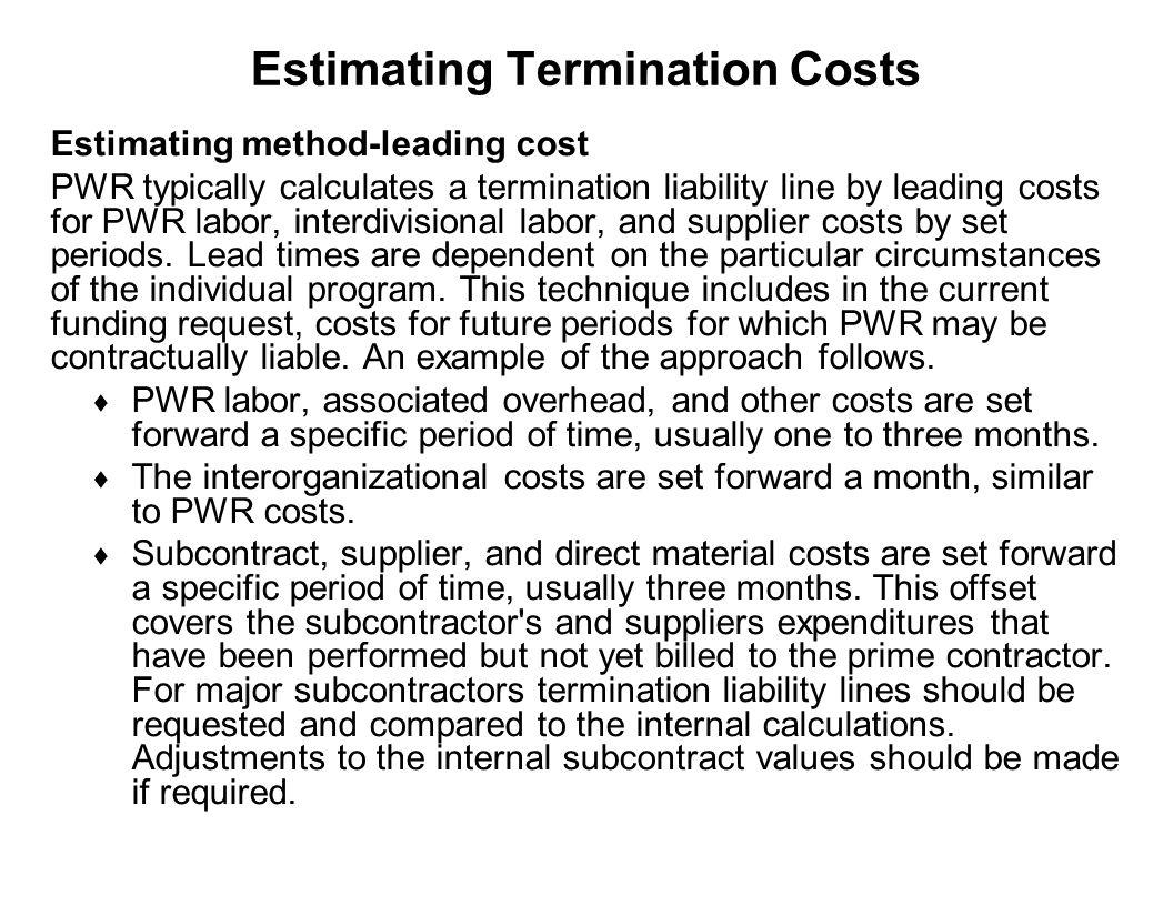 Estimating Termination Costs