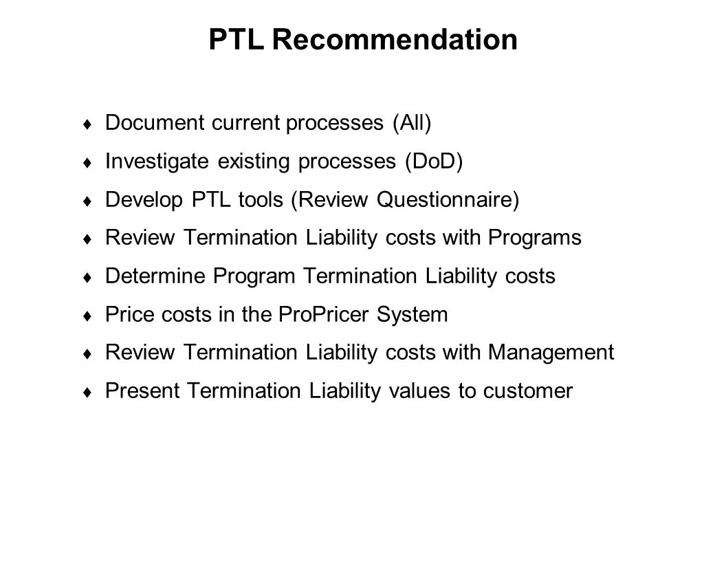 PTL Recommendation Document current processes (All)