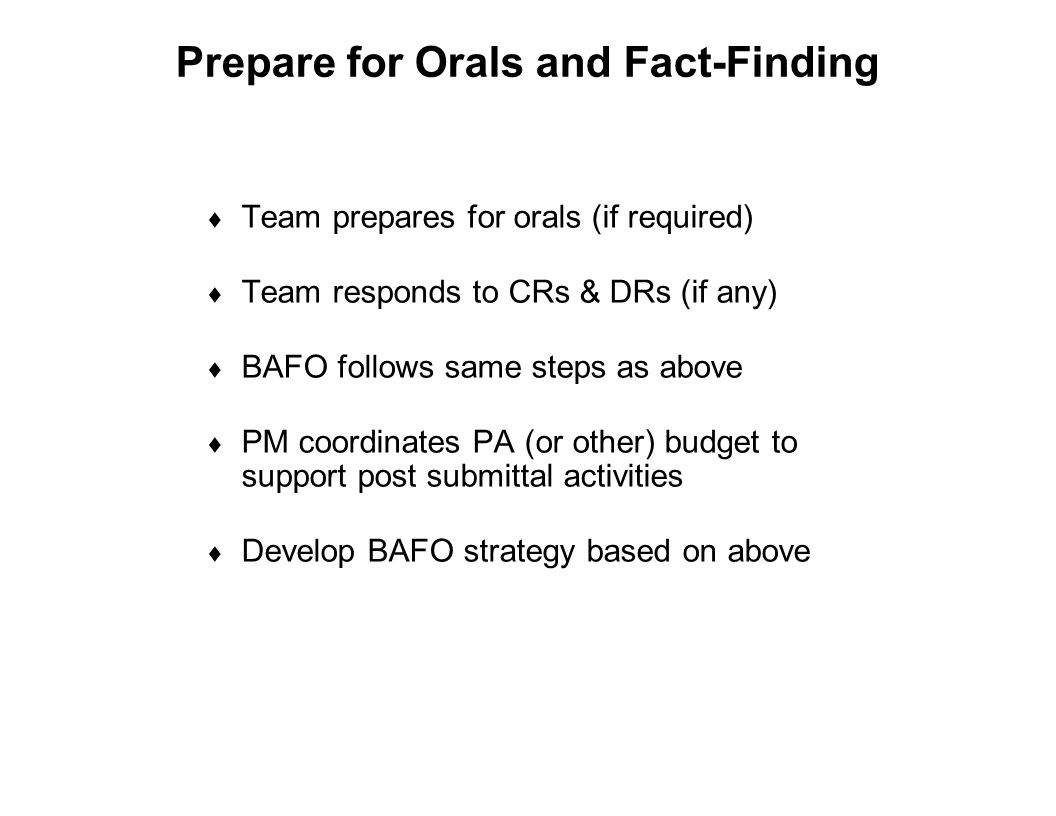 Prepare for Orals and Fact-Finding