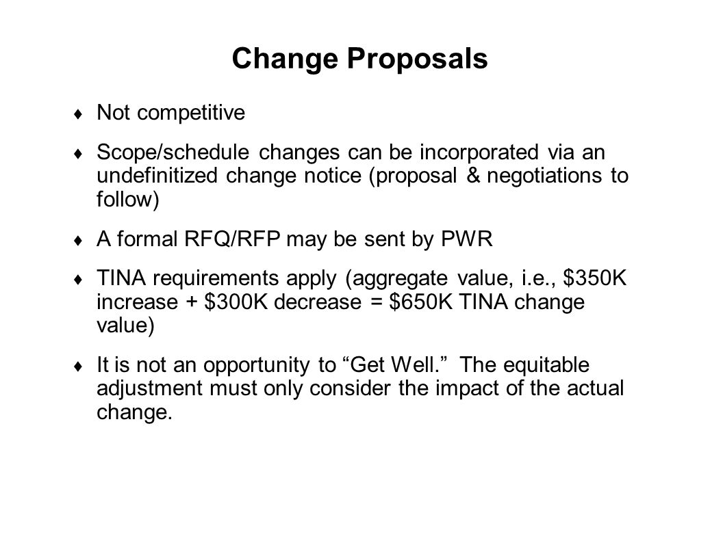 Change Proposals Not competitive