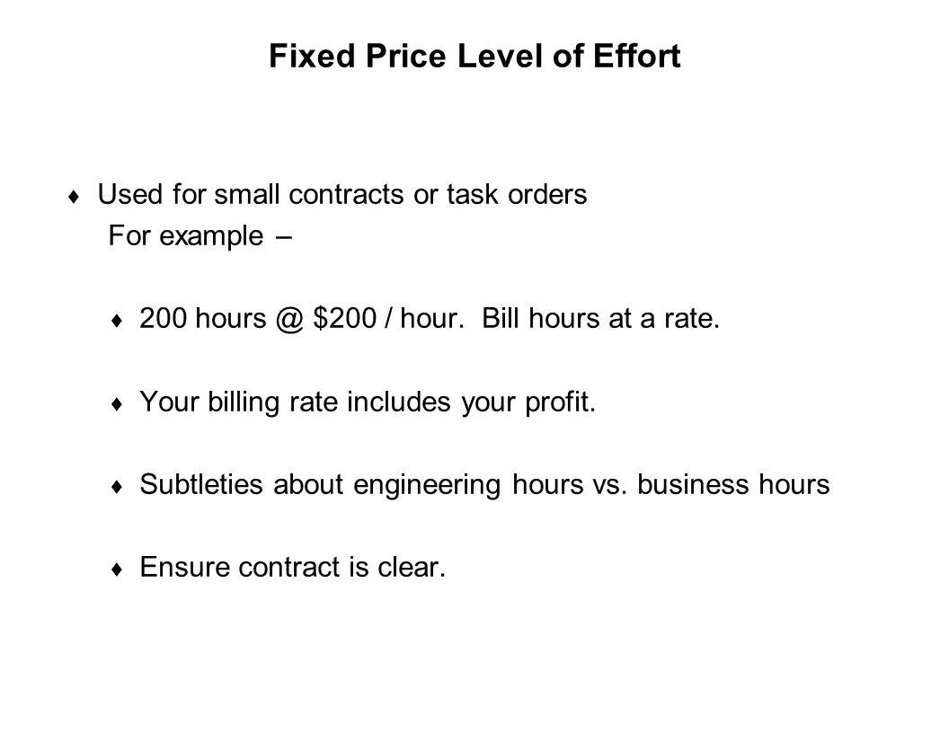 Fixed Price Level of Effort