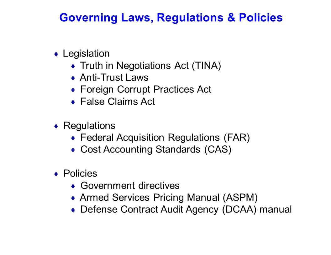 Governing Laws, Regulations & Policies