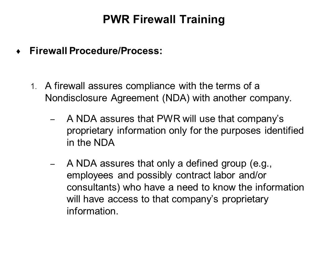 PWR Firewall Training Firewall Procedure/Process: