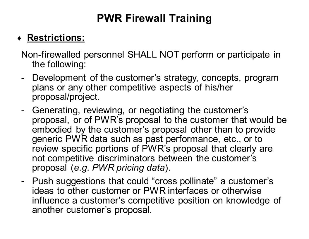 PWR Firewall Training Restrictions: