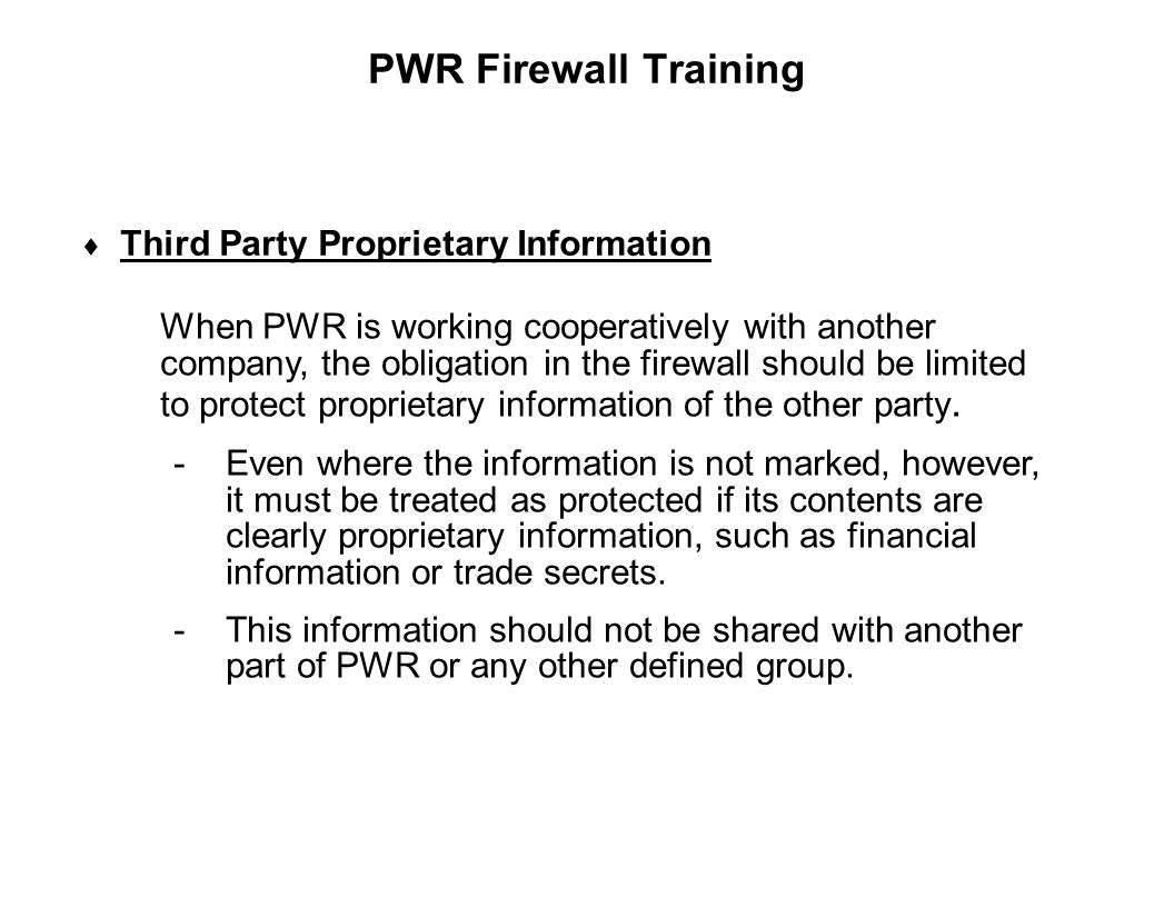 PWR Firewall Training Third Party Proprietary Information