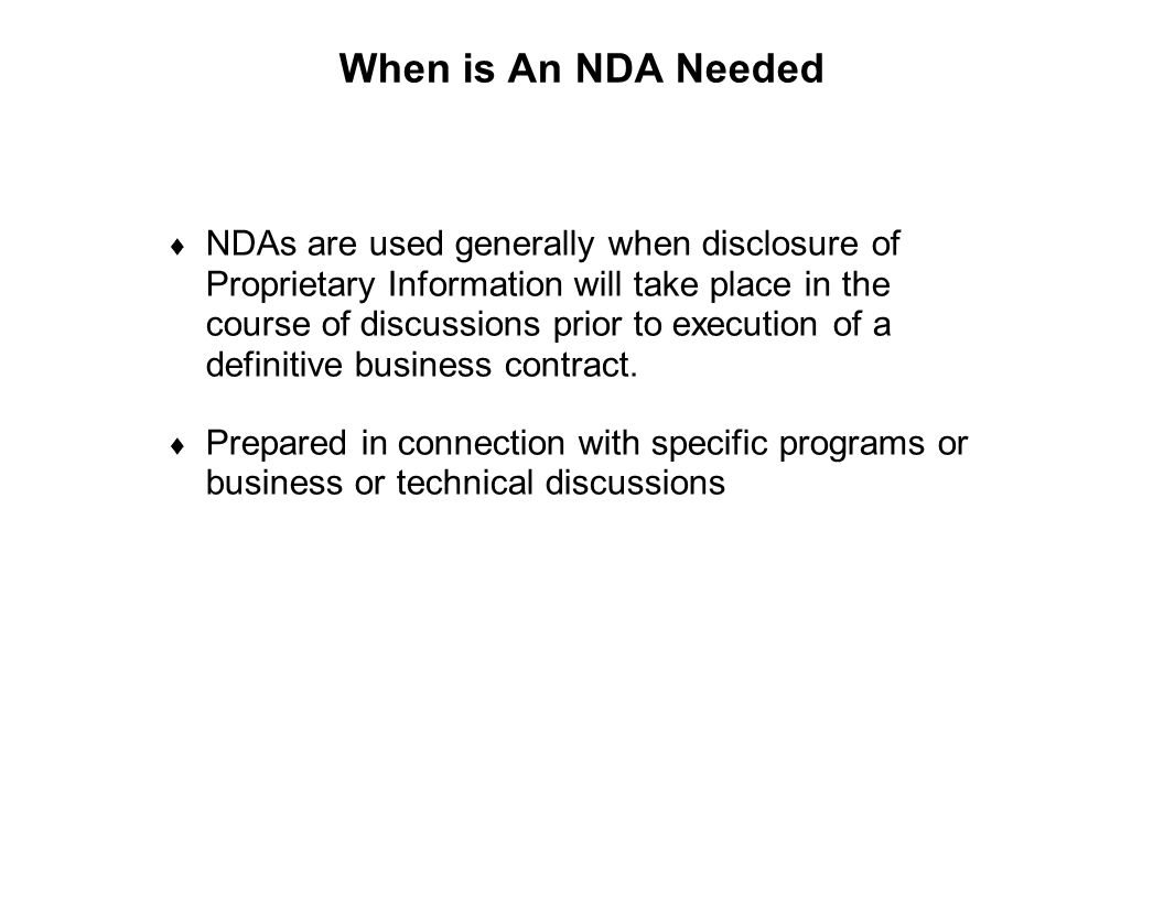 When is An NDA Needed