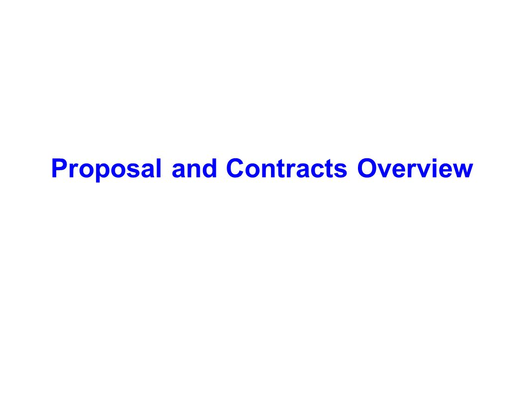 Proposal and Contracts Overview