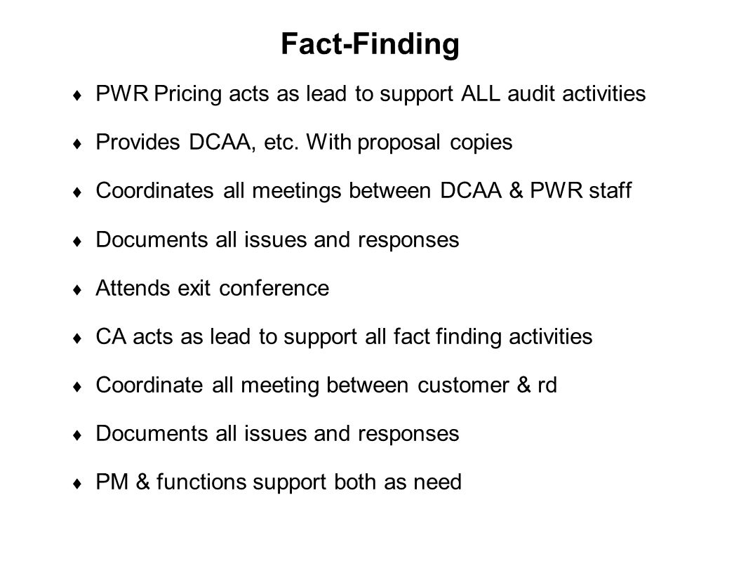 Fact-Finding PWR Pricing acts as lead to support ALL audit activities