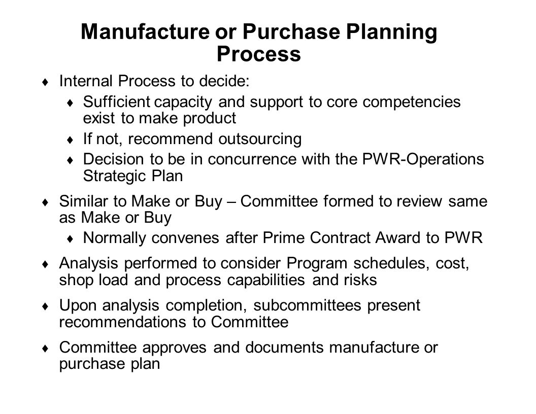 Manufacture or Purchase Planning Process