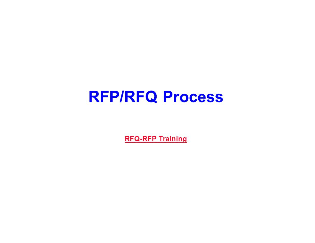 RFP/RFQ Process RFQ-RFP Training