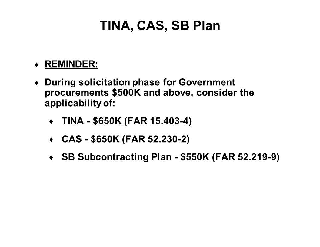TINA, CAS, SB Plan REMINDER: