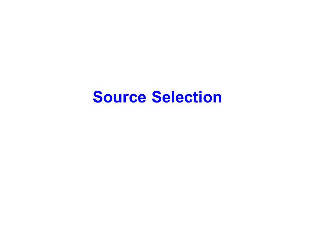 Source Selection