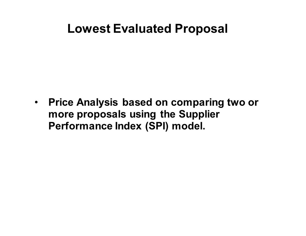 Lowest Evaluated Proposal