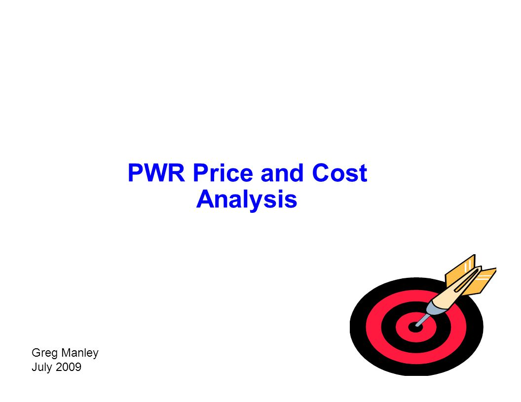 PWR Price and Cost Analysis