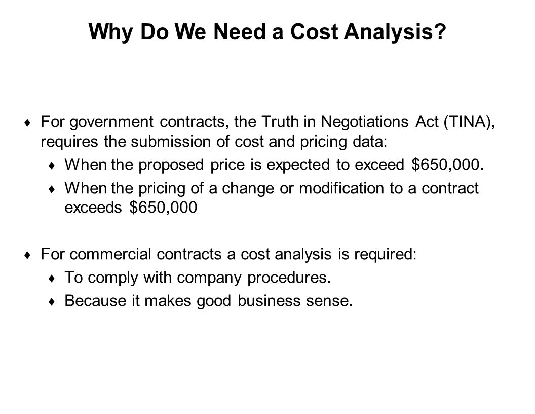 Why Do We Need a Cost Analysis