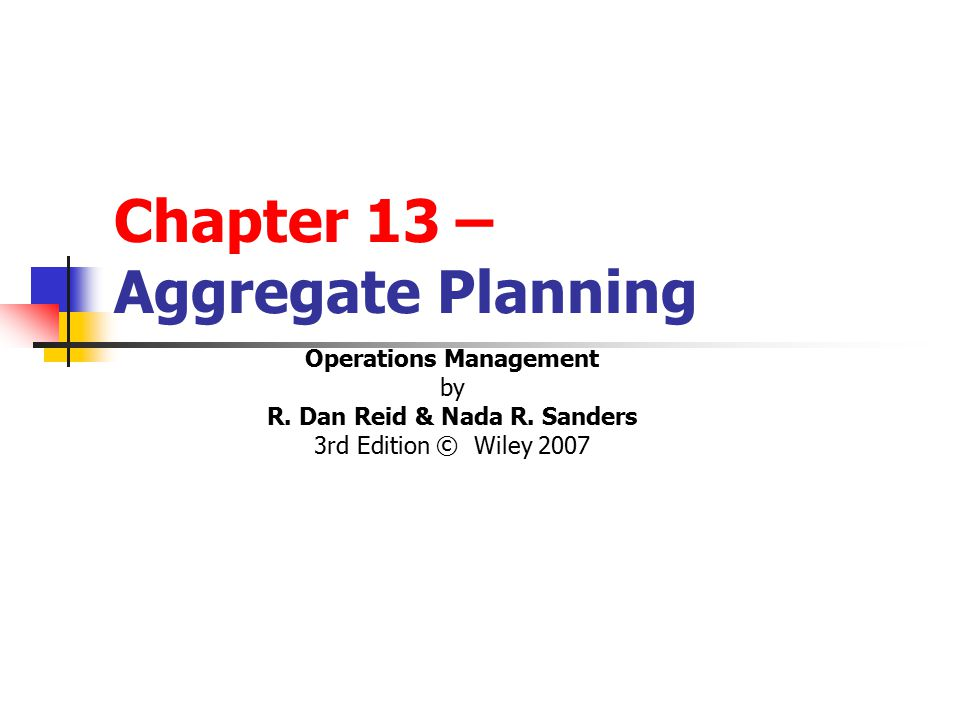 Chapter 13 – Aggregate Planning