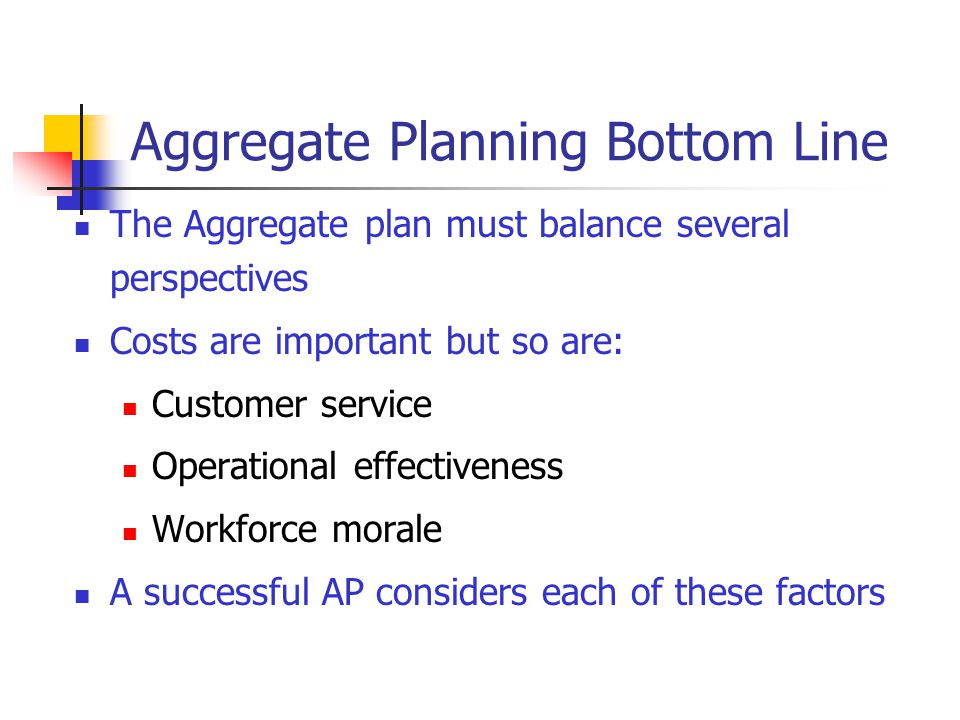 Aggregate Planning Bottom Line