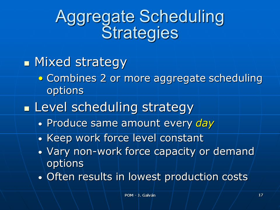 Aggregate Scheduling Strategies