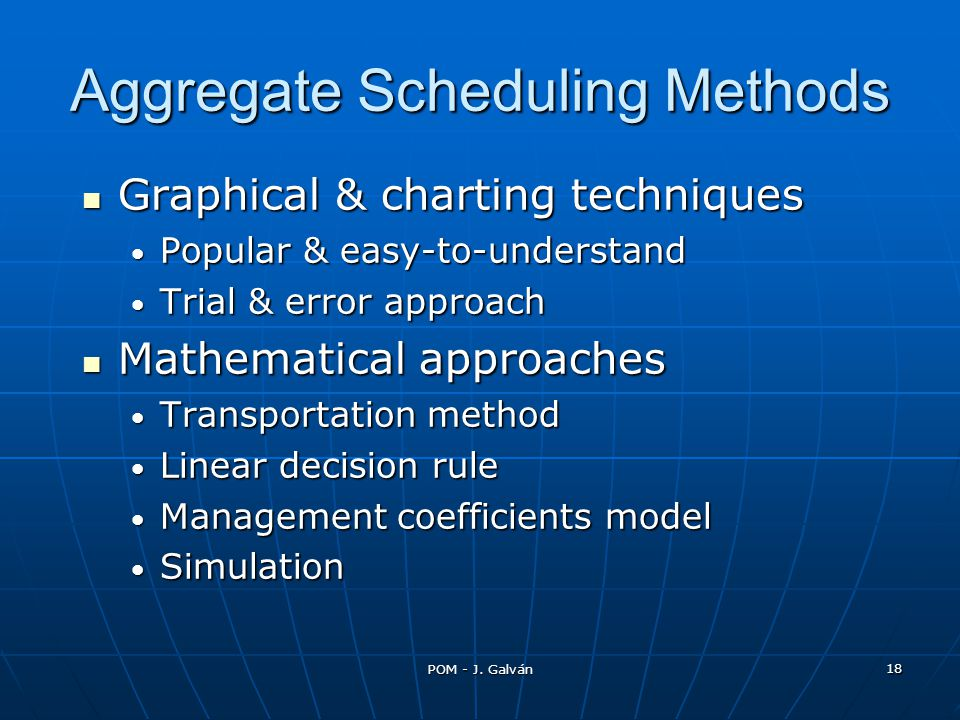 Aggregate Scheduling Methods