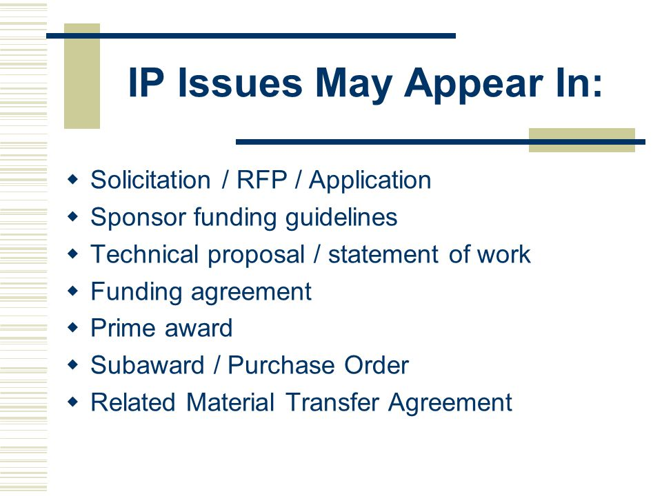 IP Issues May Appear In: